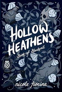 Hollow Heathens Young Adult Edition: Book of Blackwell