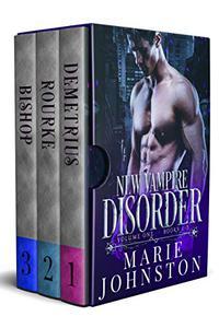 New Vampire Disorder Series: Books 1-3