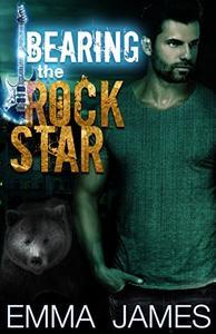 Bearing The Rock Star: A Paranormal Shifter Romance