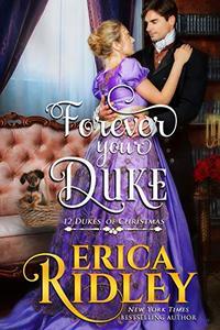 Forever Your Duke: A Regency Christmas Romance