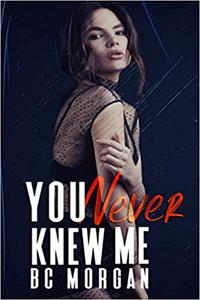 You Never Knew Me