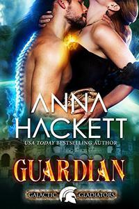 Guardian: A Scifi Alien Romance