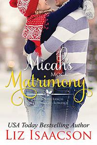 Micah's Mock Matrimony: Christmas Brides for Billionaire Brothers