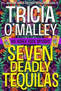 Seven Deadly Tequilas