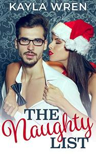 The Naughty List: A grumpy neighbor holiday romance