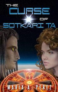 The Curse of Sotkari Ta: Book One