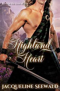 Highland Heart: Love in the Time of War