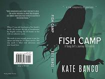 Fish Camp: A Young Girl's Journey to Freedom