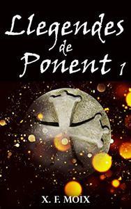 LLEGENDES DE PONENT: Primera part