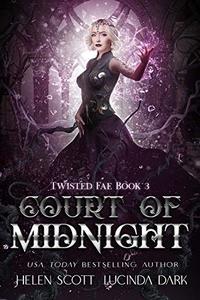 Court of Midnight: A Reverse Harem Royal Fae Romance