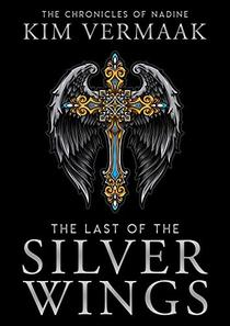 The Last of the Silver Wings: A Medieval Fantasy