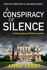 A Conspiracy of Silence: a gripping and addictive mystery thriller