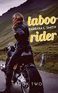 Taboo Rider, Book Two