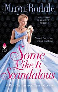 Some Like It Scandalous: The Gilded Age Girls Club