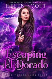 Escaping El Dorado