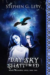 The Day the Sky Shattered: Spirit below