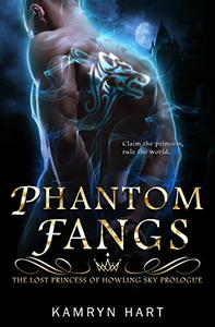 Phantom Fangs: The Lost Princess of Howling Sky Prologue