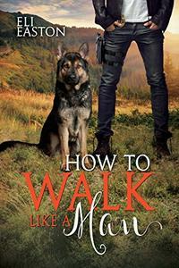 How to Walk Like a Man