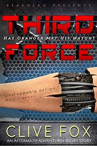 Third Force: Armed and Dangerous!