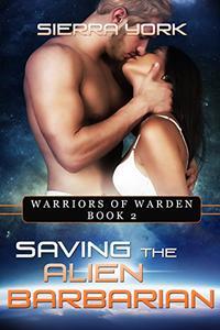 Saving the Alien Barbarian