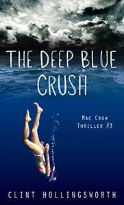 The Deep Blue Crush