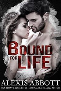 Bound for Life