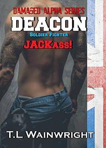 DEACON -  SOLDIER. FIGHTER. JACKASS!