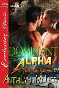 Dominant Alpha [Twin Pines Grizzlies 13]