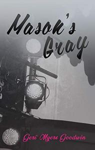 Mason's Gray