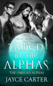 Tamed by the Alphas