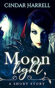 Moonlight: A Short Story