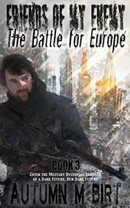 The Battle for Europe: Military Dystopian Thriller