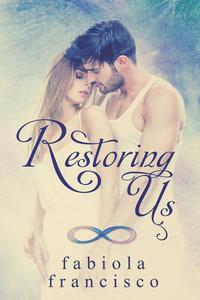 Restoring Us