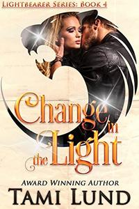 Change in the Light: Shapeshifter Romance
