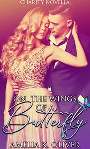 On the wings of a butterfly: Cancer research fundraising novella