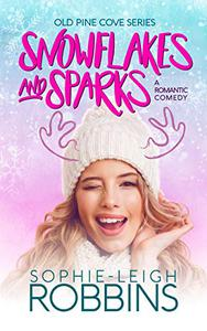 Snowflakes and Sparks: A Feel-Good Christmas Romance