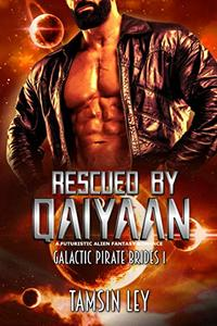 Rescued by Qaiyaan: A Futuristic Alien Fantasy Romance