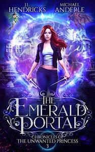 The Emerald Portal: A YA Halfling Fae UF/Adventure Series