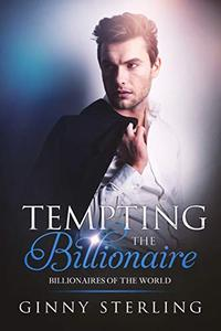 Tempting the Billionaire: A Sweet and Clean Romance