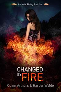 Changed by Fire
