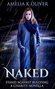 Naked: A anti-bullying novella