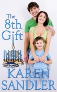 The 8th Gift: A Sweet & Emotional Holiday Romance