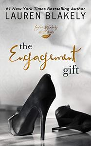 The Engagement Gift: An After Dark Standalone