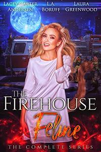 The Firehouse Feline: The Complete Series