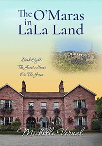 The O'Mara's in LaLa Land: An Irish family series to make you smile