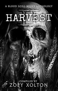 Harvest 2: A Farmhouse Horror Anthology