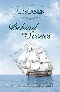 Persuasion: Behind the Scenes