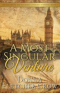 A Most Singular Venture: Murder in Jane Austen's London
