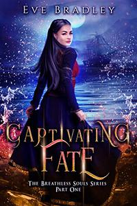 Captivating Fate: A Historical Paranormal Romance