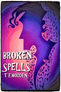 Broken Spells